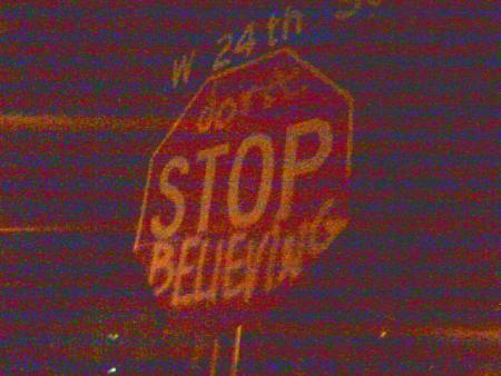 dont-stop-believing-sign.gif